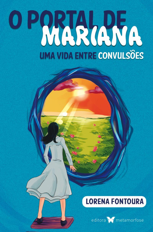 O portal de Mariana - uma vida entre convulsões