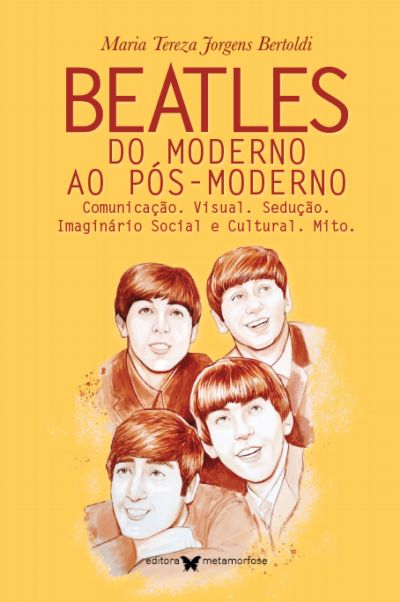 Beatles: do moderno ao pós-moderno